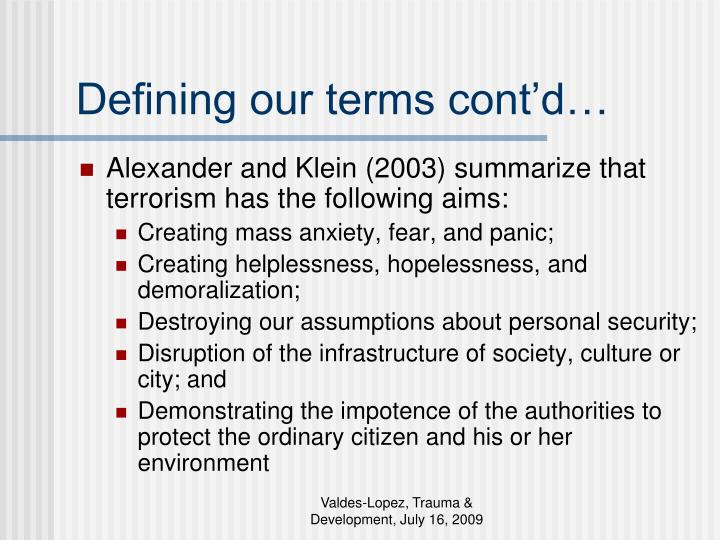 Defining our terms cont'd…