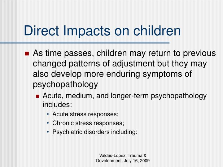 Direct Impacts on children