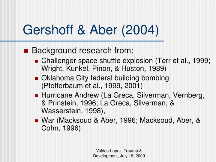 Gershoff & Aber (2004)