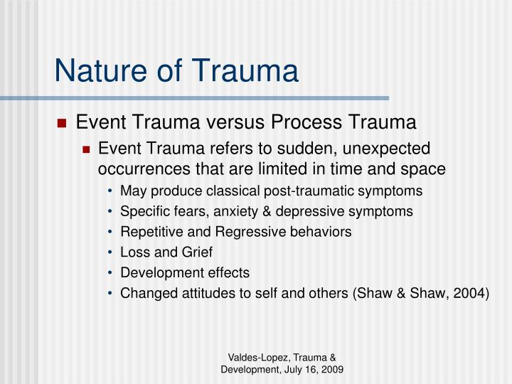 Nature of Trauma