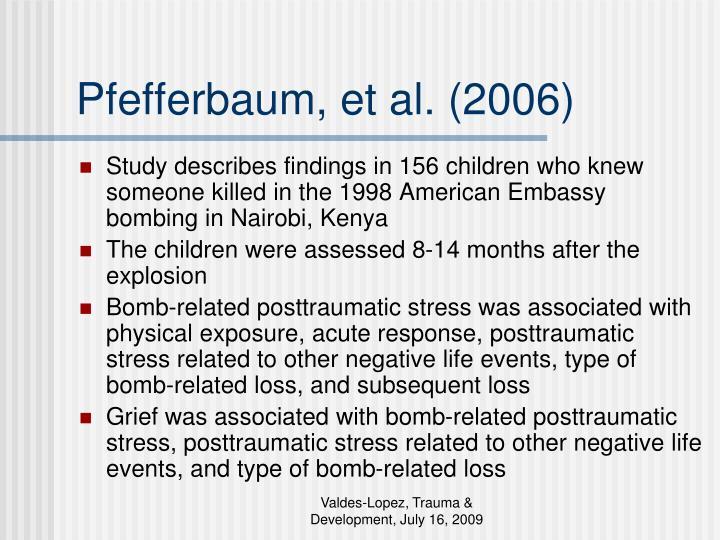 Pfefferbaum, et al. (2006)