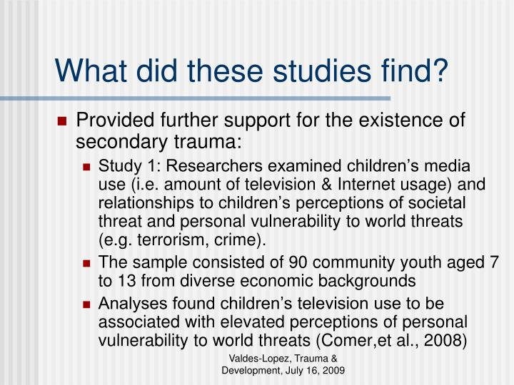 What did these studies find?