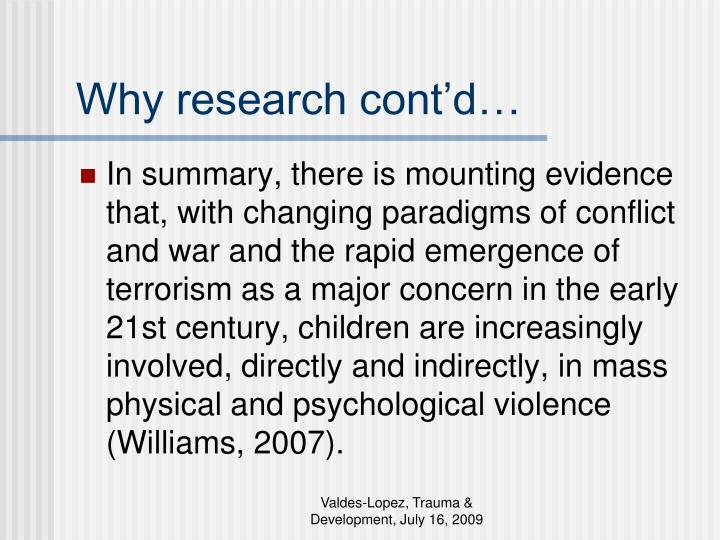 Why research cont'd…