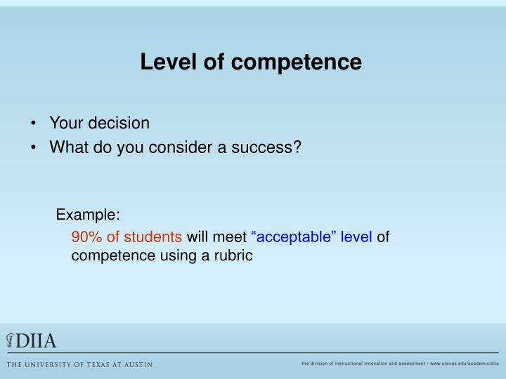 Level of competence