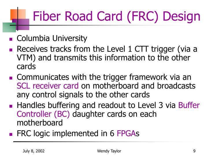 Fiber Road Card (FRC) Design