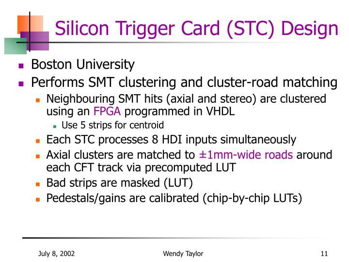 Silicon Trigger Card (STC) Design