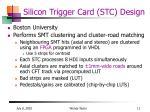 silicon trigger card stc design