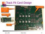 track fit card design