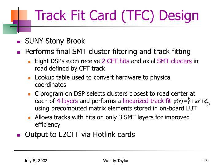 Track Fit Card (TFC) Design