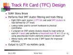 track fit card tfc design
