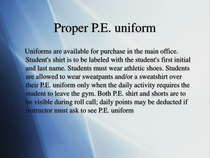 Proper P.E. uniform