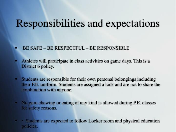 Responsibilities and expectations