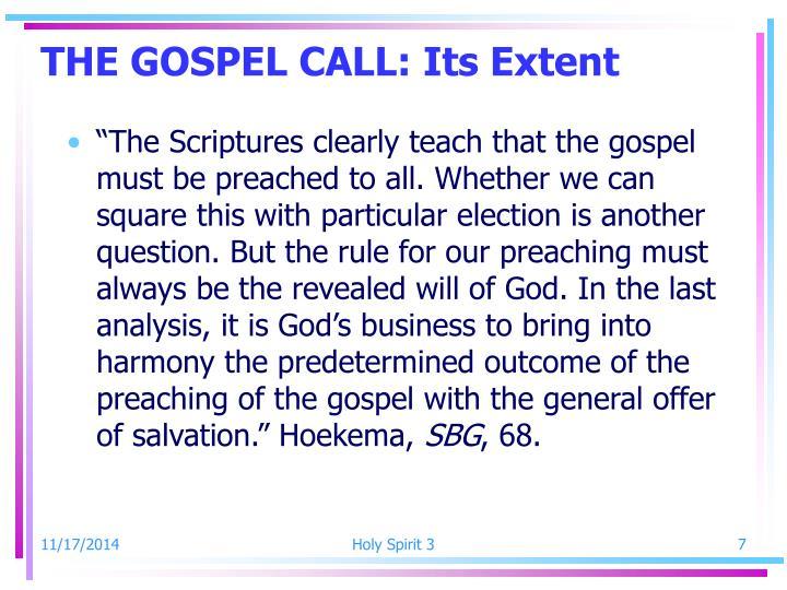 THE GOSPEL CALL: Its Extent