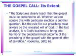 the gospel call its extent