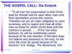 the gospel call its extent1