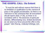 the gospel call its extent2