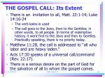 the gospel call its extent3