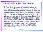 the gospel call its extent5