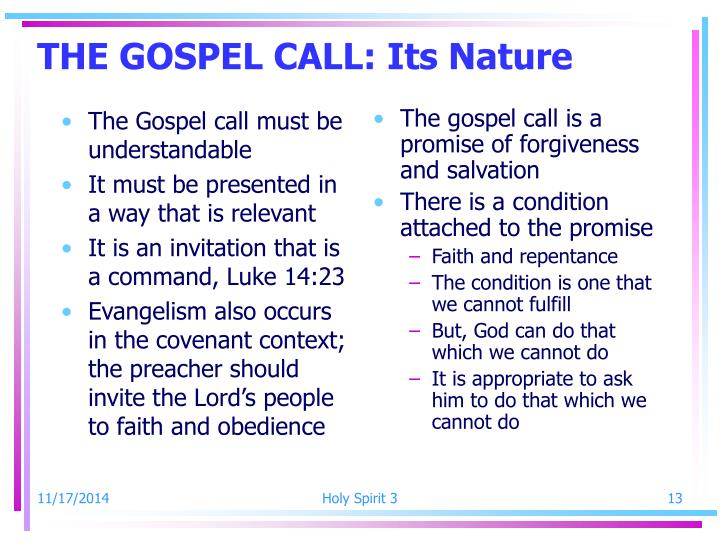 The Gospel call must be understandable
