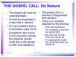 the gospel call its nature