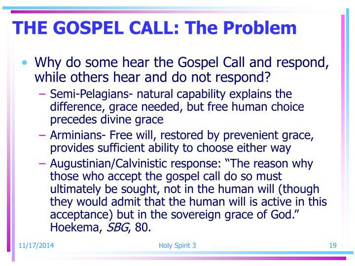 THE GOSPEL CALL: The Problem