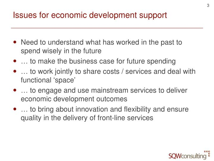 Issues for economic development support