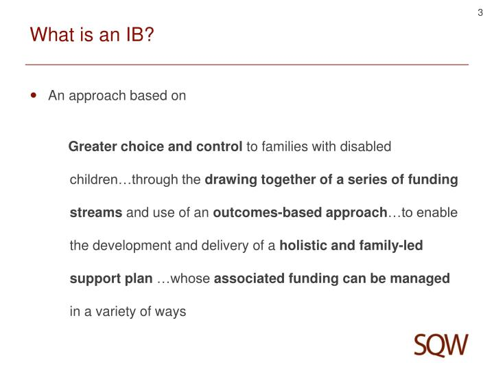 What is an IB?