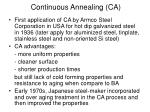 continuous annealing ca1