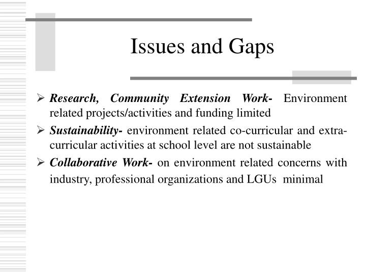 Issues and Gaps
