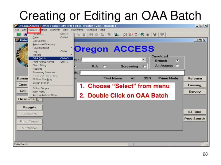 Creating or Editing an OAA Batch