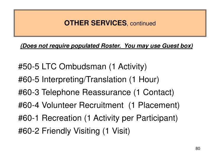 OTHER SERVICES, continued