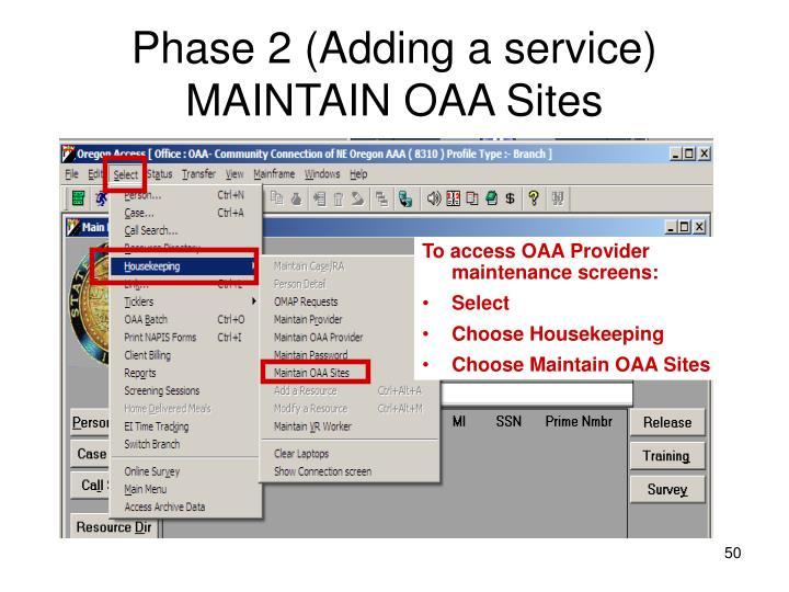 Phase 2 (Adding a service)