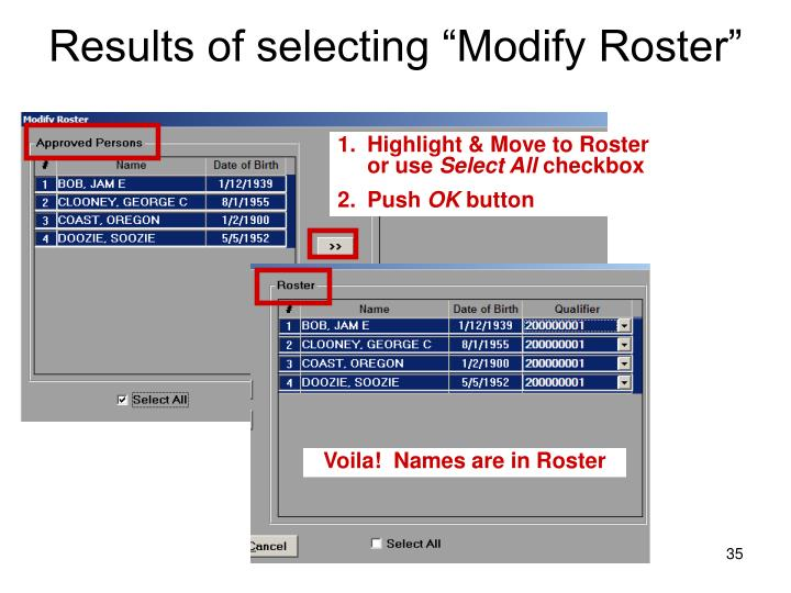 """Results of selecting """"Modify Roster"""""""