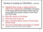 review of creating an oaa batch continued