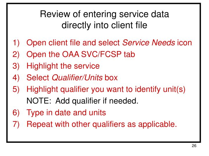 Review of entering service data