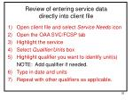 review of entering service data directly into client file