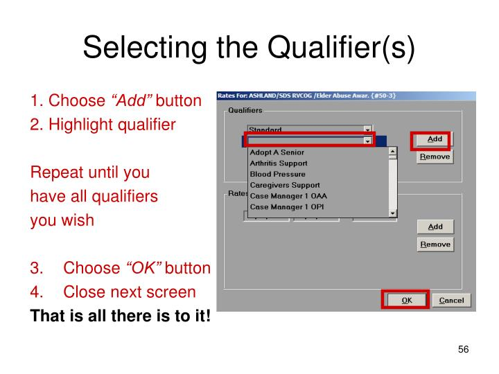 Selecting the Qualifier(s)