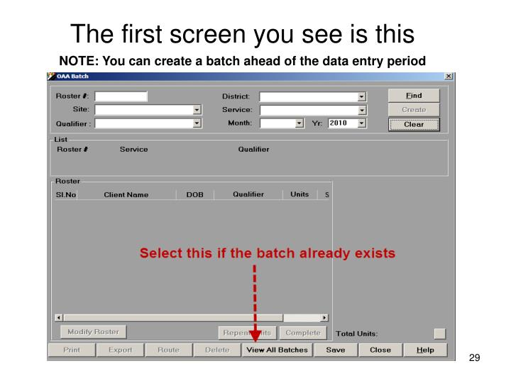 The first screen you see is this