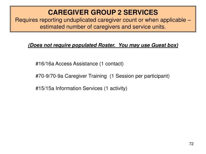 CAREGIVER GROUP 2 SERVICES