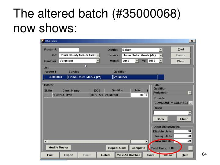 The altered batch (#35000068) now shows: