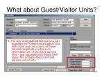 what about guest visitor units
