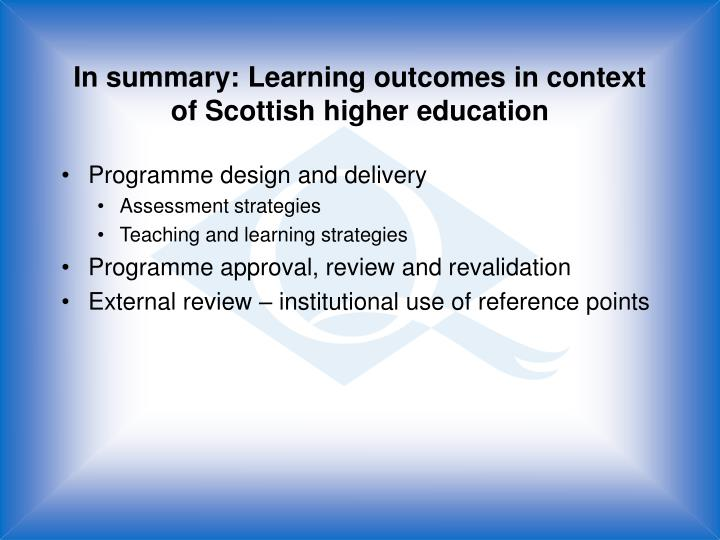 In summary: Learning outcomes in context of Scottish higher education