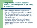 compare and contrast woodrow wilson s fourteen points to the treaty of versailles