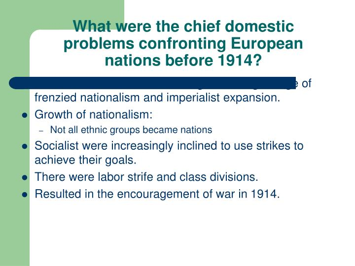 What were the chief domestic problems confronting European nations before 1914?