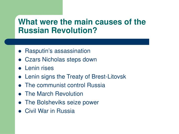 What were the main causes of the Russian Revolution?