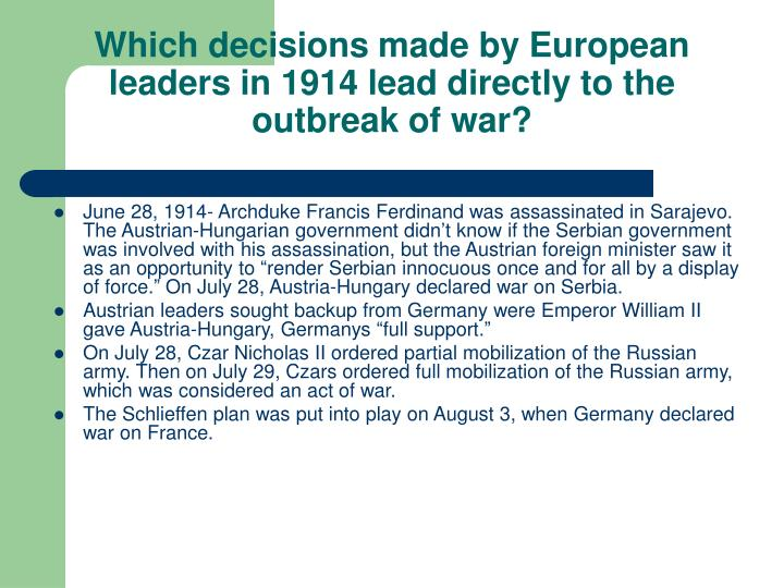 Which decisions made by European leaders in 1914 lead directly to the outbreak of war?