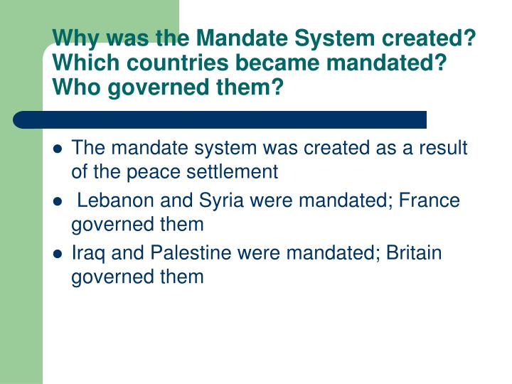Why was the Mandate System created?