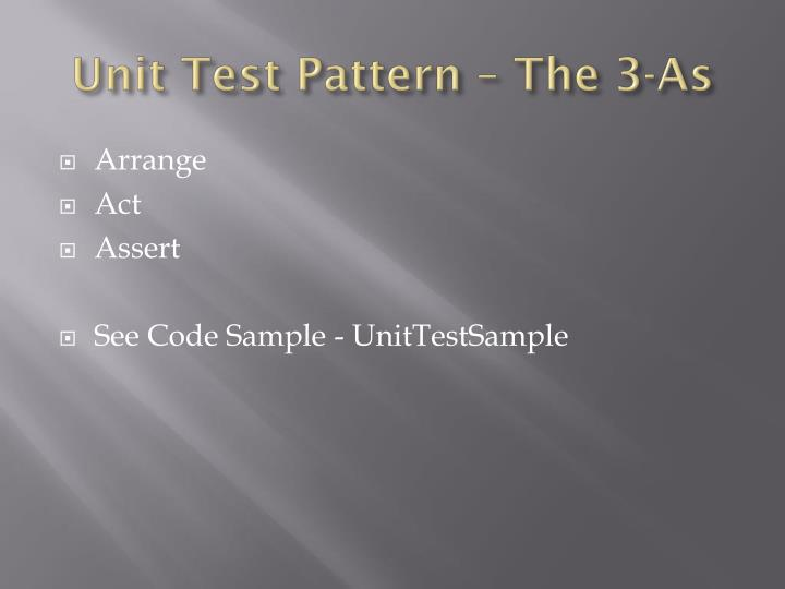 Unit Test Pattern – The 3-As