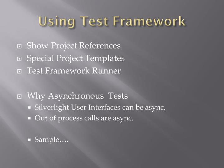 Using Test Framework