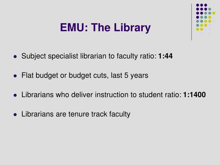 EMU: The Library